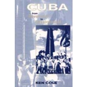 Cuba: From Revolution to Development