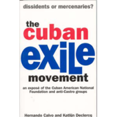 Cuban Exile Movement, ...