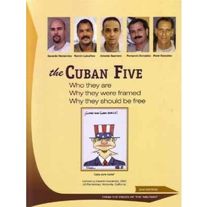 Cuban Five (The): Why They Should Be Free