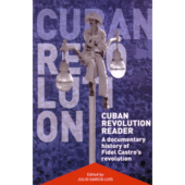 Cuban Revolution Reader