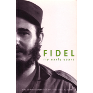 Fidel - My Early Years